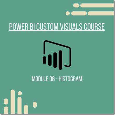 Power BI Module 06 - Histogram
